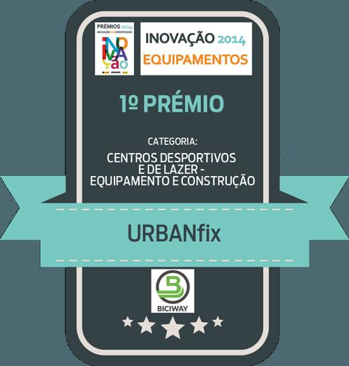 Prémio Inovação 2014 - Urbanfix